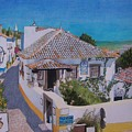 View On Obidos by Constance Drescher