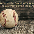 Vintage Baseball Babe Ruth Quote by Terry DeLuco