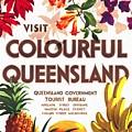 Visit Colorful Queensland - Vintage Poster Restored by Vintage Advertising Posters