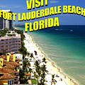 Visit Fort Lauderdal Poster A by David Lee Thompson