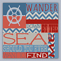 Wander Down By The Sea by Brandi Fitzgerald
