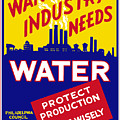 War Industry Needs Water - Wpa by War Is Hell Store