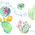 Desert In Bloom 1, Watercolor Desert Cacti N Succulents Inspirational Verse by Audrey Jeanne Roberts