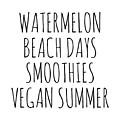 Watermelon, Beach Days Smoothies by Raise Vegan