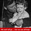 We Can't All Go - Ww2 Propaganda  by War Is Hell Store