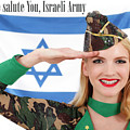 We Salute You Israeli Army by Pin Up  TLV