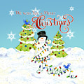 We Wish You A Merry Christmas - Snowman All Tangled Up In Lights by Audrey Jeanne Roberts