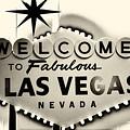 Welcome To Fabulous Las Vegas Nevada by Leslie Leda