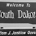 Welcome To South Dakota  by Cathy Anderson