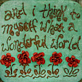 What A Wonderful World by Teresa Wilson