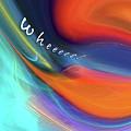 Wheeeee by Margie Chapman