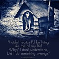 Why Am I Living Like This by Kathy Tarochione
