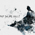 Why Do We Fall? by My Inspiration