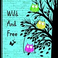 Wild And Free by Tina LeCour