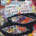 Wild Spirit by Stanka Vukelic