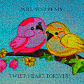 Will You Be My Tweet Heart Forever by Hazel Holland