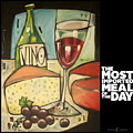 Wine And Cheese Imported Meal by Tim Nyberg