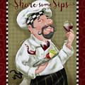 Wine Chef-share Some Sips by Shari Warren