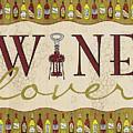Wine Lover by Shari Warren