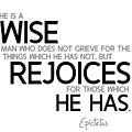 Wise Man, Rejoices Which He Has - Epictetus by Razvan Drc