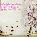 God Is The Light Inspirational Floral Still Life by Toni Hopper