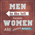Women Are Always Right by Priscilla Wolfe