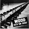 Wood Gets 'em Over by War Is Hell Store