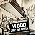 Wood Joins The Colors - Ww2 by War Is Hell Store