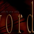 Words Are Only Words 5 by Vicki Ferrari