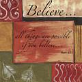Words To Live By Believe by Debbie DeWitt