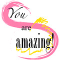 You Are Amazing by Suni Moon