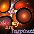 You Are My Inspiration by Steve K