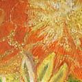 You Are My Sunshine Flower by Anne-Elizabeth Whiteway