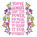 You Have Always Had The Power by Little Bunny Sunshine