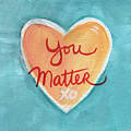 You Matter Love by Linda Woods
