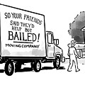 Your Friends Bailed Moving Co by Pia Guerra