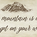 Your Mountain Is Waiting by Priscilla Burgers