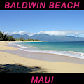Baldwin Beach Maui by Frank DiMarco
