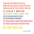 Be The Nice Kid #minimalism #colorful by Andrea Anderegg