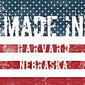 Made In Harvard, Nebraska by Tinto Designs