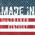 Made In Lebanon, Kentucky by Tinto Designs