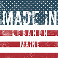 Made In Lebanon, Maine by Tinto Designs