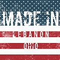 Made In Lebanon, Ohio by Tinto Designs