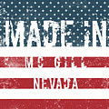 Made In Mc Gill, Nevada by Tinto Designs