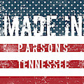 Made In Parsons, Tennessee by Tinto Designs