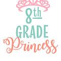 8th Grade Princess Adorable For Daughter Pink Tiara Princess by Cameron Fulton