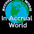 Accountants Work In Accrual World Accounting Pun by Henry B