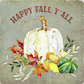 Autumn Celebration - 4 Happy Fall Y'all White Pumpkin Fall Leaves Gourds by Audrey Jeanne Roberts