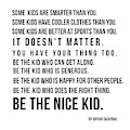 Be The Nice Kid 2 #minimalism by Andrea Anderegg