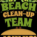 Beach Cleanup Team Join Us Coast Cleanup by Festivalshirt